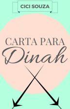 Carta Para Dinah by cicistuff