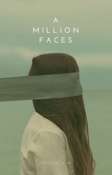 A Million Faces by IntoTheOcean