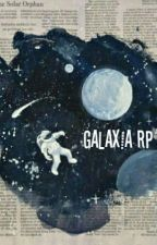 GALAX!A RP by c-cxmic