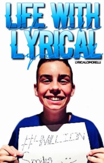 Life with Lyrical