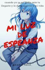 Mi Luz De Esperanza [KarmaGisa] by Karia_Deck_