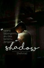 Shadow by Shellvirad