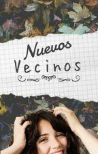Nuevos Vecinos | Wattys 2016 by SklyshyKun