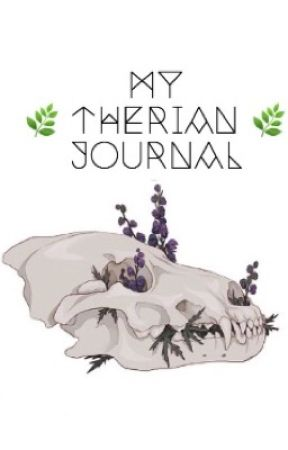 My Therian Journal by Wolfgirl265