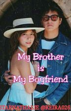 My Brother Is My Future Husband ( Kathryn & Daniel FanFic ) by keira026
