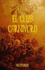 El Club Carnívoro by Hecaterine