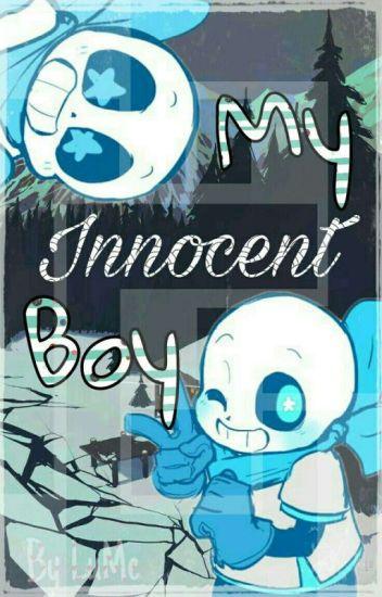 ♡My Innocent Boy♡||One-shots||Adaptada