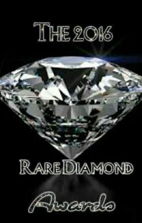 The 2016 Rare Diamond Awards Closed by TheRareDiamondAwards