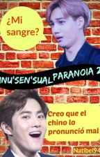 Inu'sen'sual Paranoia 2 (SuLay/KaiSoo) by Natibel94