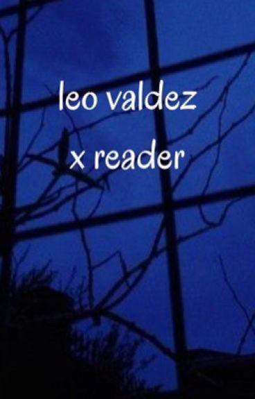 Leo Valdez X Reader {Book 2}