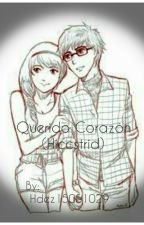 ❤ Querido Corazón ❤ (Hiccstrid) by Hdez15051029
