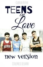 Teens In Love New Version(Revisi) by GuruhRifki