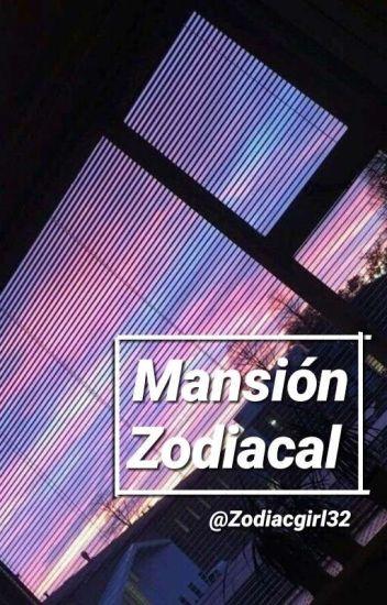 Mansión Zodiacal [ACTUALIZACIONES LENTAS]