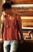 Summer With Him by one6igfan