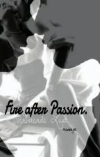 Fire after Passion. Verbotende Lust by Maddy93