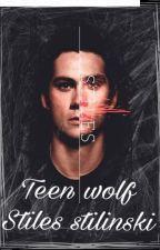 Teen wolf (stiles y tú ) by lydiavictoriareader