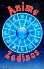 ★Anime Zodiacs/Dates★ by AnimeMaki
