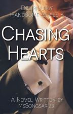 Chasing Hearts (DH 6 || Completed) by MsSongsari23