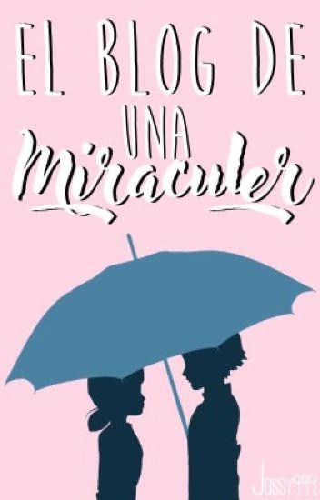 El Blog De Una Miraculer