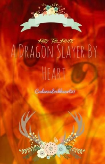 A Dragon Slayer By Heart
