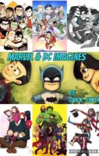 Marvel & DC Imagines  by quick_silker
