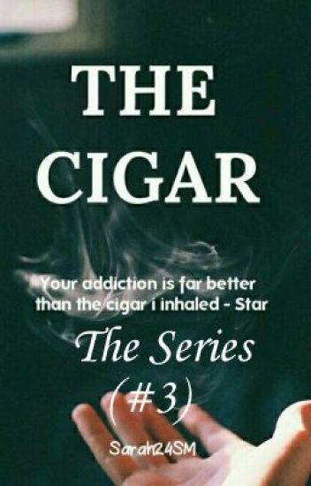 The Cigar (#3) {Completed}