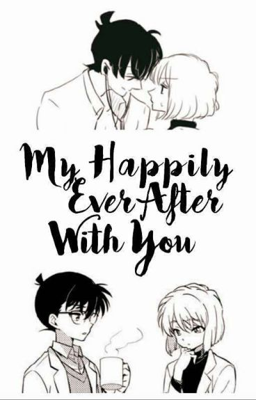 My Happy Ever After With You [CoAi ShinShi Love Story]