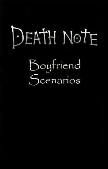 Death Note Boyfriend Scenarios (DISCONTINUED) - Jack - Wattpad