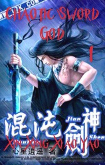Божественный Меч Хаоса | Chaotic Sword God [Том 1]