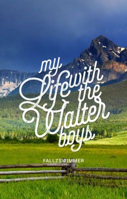 My Life with the Walter Boys (PUBLISHED MARCH 1ST 2014)