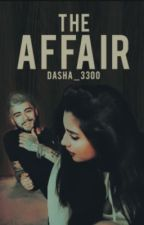 The Affair (Zauren) by dasha_3300