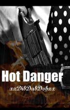 Hot Danger by xxDibDabDobxx