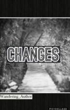 Changes by Wandering_Author