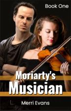 Moriarty's Musician (Regular Updates!) by MerriContrary