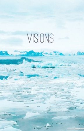 Visions by PhoebeMagalie