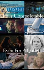 Life is Unpredictable even for a Queen by alexannam16