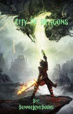 City of Dragons by BennieLoveBooks