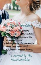 My Dream Wedding by MariaGustiSilaban