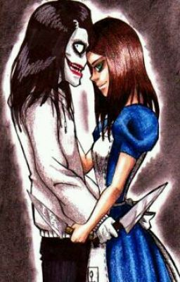 Madness is love Jeff the killer x Alice Liddell - Wattpad