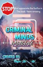 CRIMINAL MINDS IMAGINES by Royce-Jin-_-shi