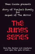 The Jungs Series by DheeCassieII