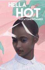 Hella Hot by PotatoNightmares