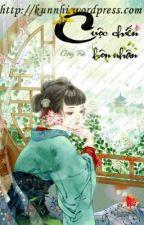 Mị cốt chi tư (Cuộc chiến hôn nhân) - Cống Trà (Full) by haruhi128