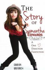 The Story Of Samantha Edwards by Shadowsinger99