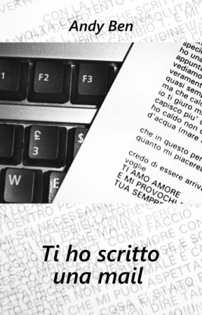 Ti ho scritto una mail by AndyBenOfficial