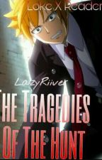 The Tragedies Of The Hunt // Loke X Reader  by LazyRiiver
