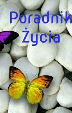Poradnik Życia by emkab99