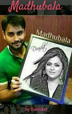 Madhubala(Rishbala❤❤) by Rabiskrt