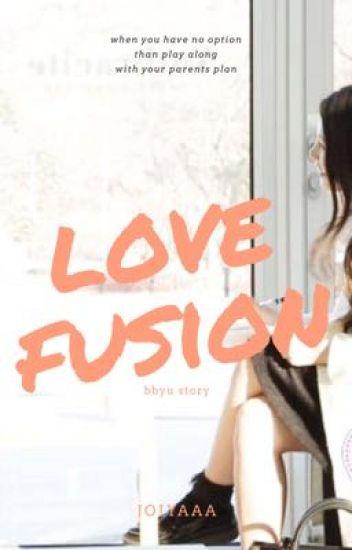 Love Fusion