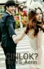 CinLok? by WhiteSilver94